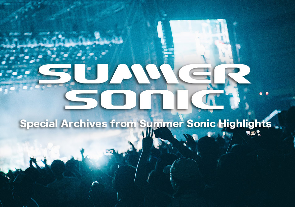 SUMMER SONIC Highlights on YouTubeアーカイブ配信